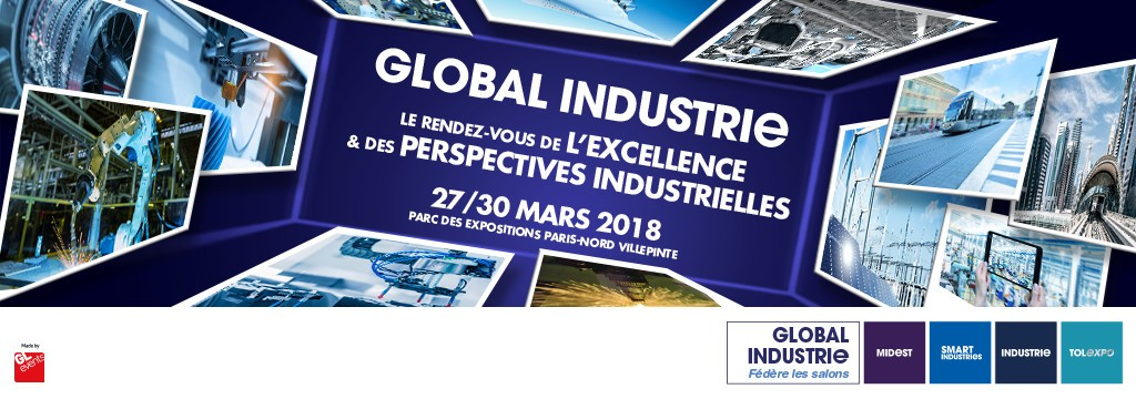 Salon Global Industries du 27 au 30 mars 2018